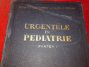 Anticariat urgentele in pediatrie 2 vol - 1957