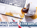 Service Laptop : Depanare Contact Lichide Apa Cafea Bere Vin