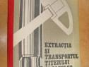 9002-Extractia si transportul titeiului si gazelor 1988.