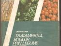 Jean Valnet-Tratamentul bolilor prin legume,fructe si cereal