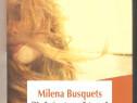 Milena Busquets-Pana si asta o sa treaca
