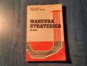 Manevra strategica studiu de Gheorghe Marin
