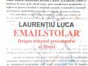 Emailstolar,carte noua ,laurentiu luca