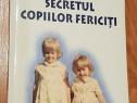 Secretul copiilor fericiti de Steve Biddulph