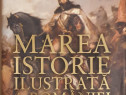 Marea istorie ilustrata a Romaniei si a Republicii Moldova -