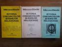 Istoria credintelor si ideilor religioase - Mircea Eliade