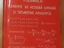 Elemente de algebra liniara si geometrie analitica XI Ganga