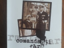 Comandanti fara armata - Exilul militar romanesc 1939-1972