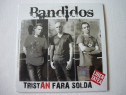 Cd Bandidos - Tristan fara solda