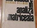 Introducere in analiza matriceala de Richard Bellman