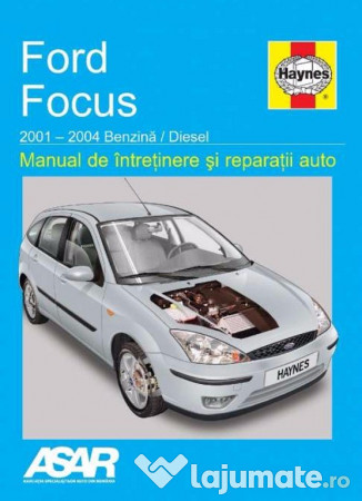 manual reparatii limba romana ford focus 2001 2004 60 ron lajumate ro rh lajumate ro Auto Car Manual manuel de reparation automobile pdf gratuit